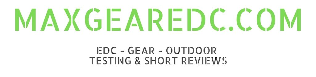 maxgearedc.com EDC - GEAR - OUTDOOR - FLASHLIGHTS - KNIVES  TESTING & SHORT REVIEWS